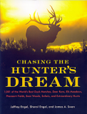 Chasing the Hunter's Dream